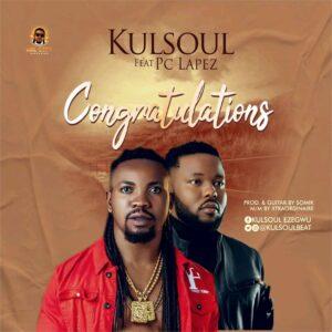 Kulsoul – Congratulations (feat. PC Lapez) Mp3